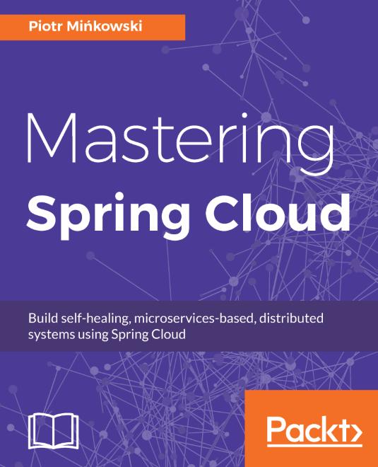 Mastering Spring Cloud